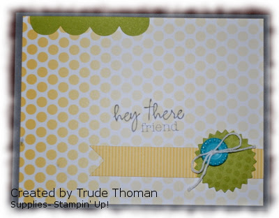 Stamp with Trude, Paper Pumpkin, Stampin' Up!, frinedship card