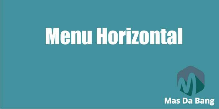 Cara Membuat Menu Horizontal Sederhana di Blog