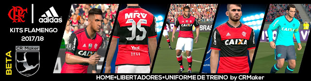 PES 2017 Flamengo New Home Kit 2017/18 + Treino by CR Maker