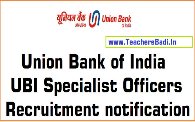 Union Bank of India,Specialist Officers,Recruitment