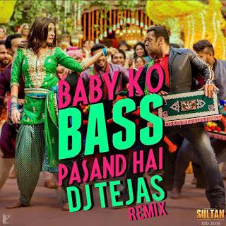 Baby Ko Bass Pasand Hai ( Sultan 2016 ) Badshah Dj Tejas