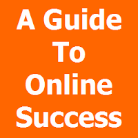 A Guide To Online Success