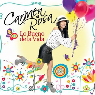iTunes MP3/AAC Download - Lo Bueno De La Vida by Carmen Rosa - stream album free on top digital music platforms online | The Indie Music Board by Skunk Radio Live (SRL Networks London Music PR) - Monday, 25 March, 2019