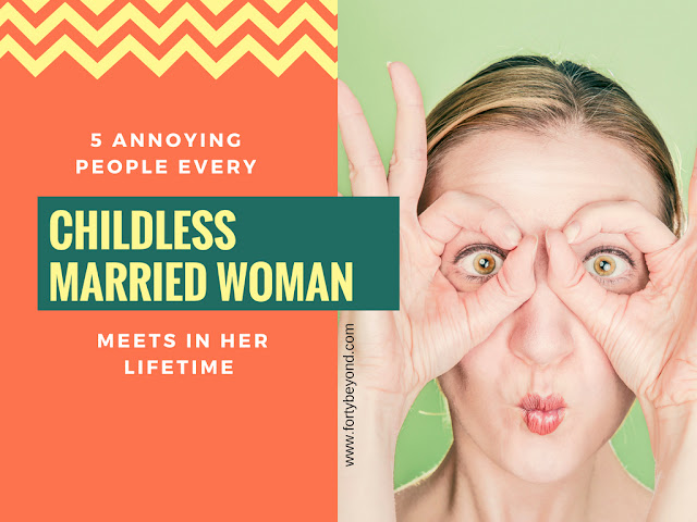 5 Annoying People Every Childless Married Woman Meets in Her Lifetime