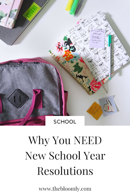 Why You NEED New School Year Resolutions