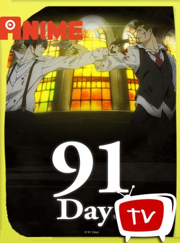 91 Days Temporada 1 HD [720p] Subtitulado[GoogleDrive] TeslavoHD