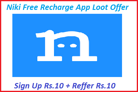 Niki-Free-Recharge-App-Loot-Offer