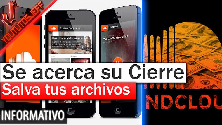 Se acerca el cierre de SoundCloud - Salva tus archivos