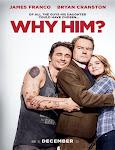Pelicula Why Him? (¿Por qué él?) (2016)