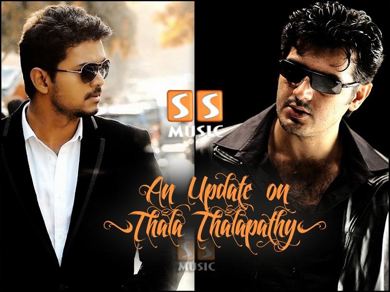 Thala Thalapathy Update ~ SS Music