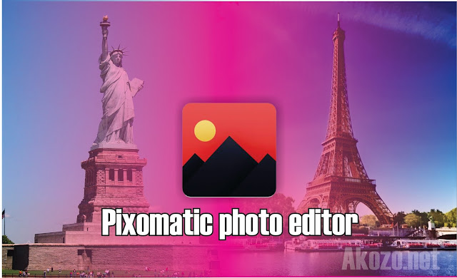 Pixomatic photo editor - Akozo.net