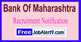 Bank Of Maharashtra Recruitment Notification 2017 Last Date 05-06-2017