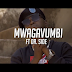 VIDEO:Mwagavumbi ft Dr Side Chungama:Download