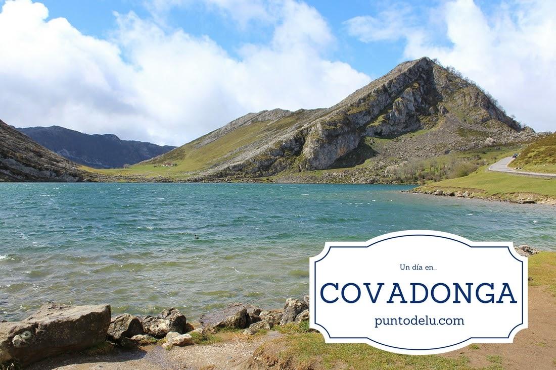 Un dia en Covadonga Punto de Lu
