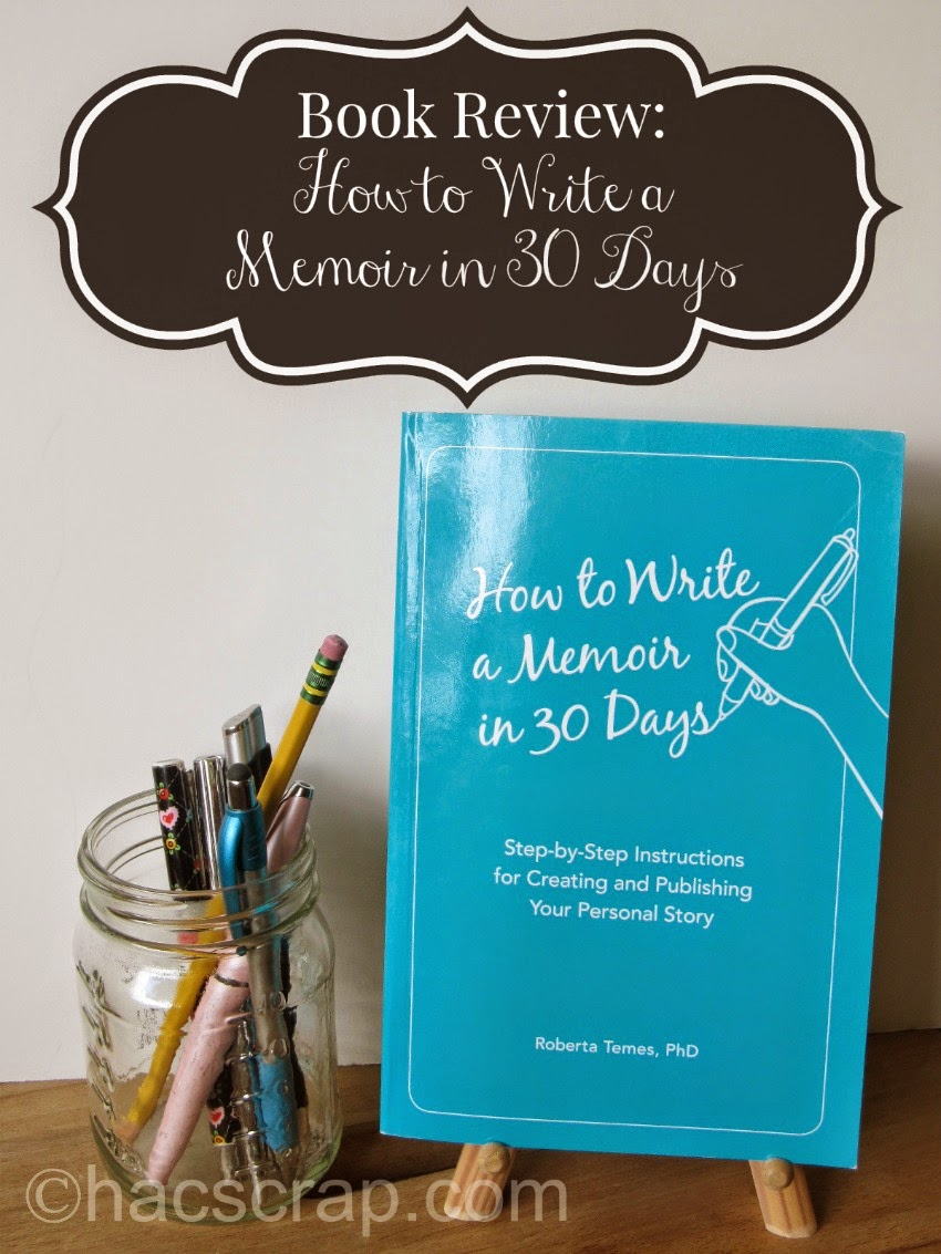 How to Write a Memoir in 30 Days - Book Review