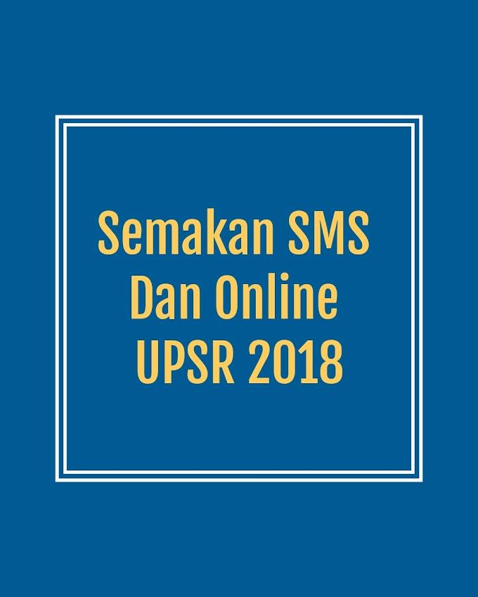 Semakan SMS Dan Online Keputusan UPSR 2018 Cepat Pantas