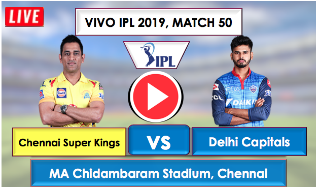 CSK vs DC Live Streaming Online free, CSK is batting first