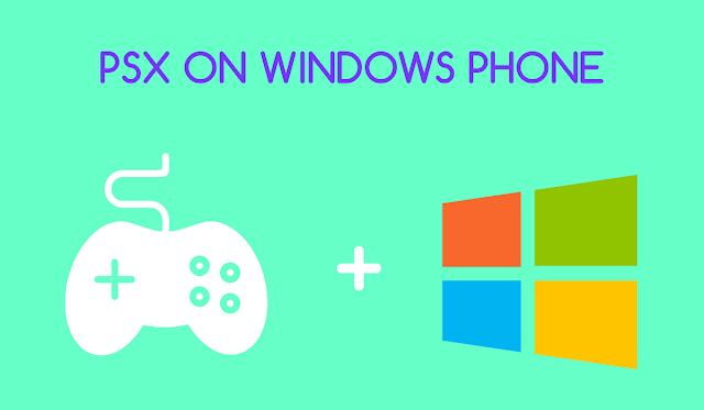 Run PSX Games on Windows Phone