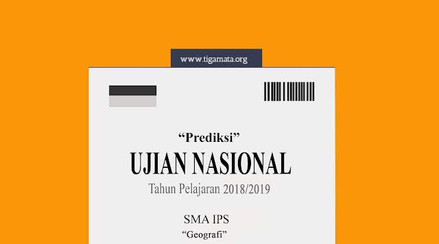 Prediksi Soal dan Kunci Jawaban UN/UNBK SMA Geografi 2019