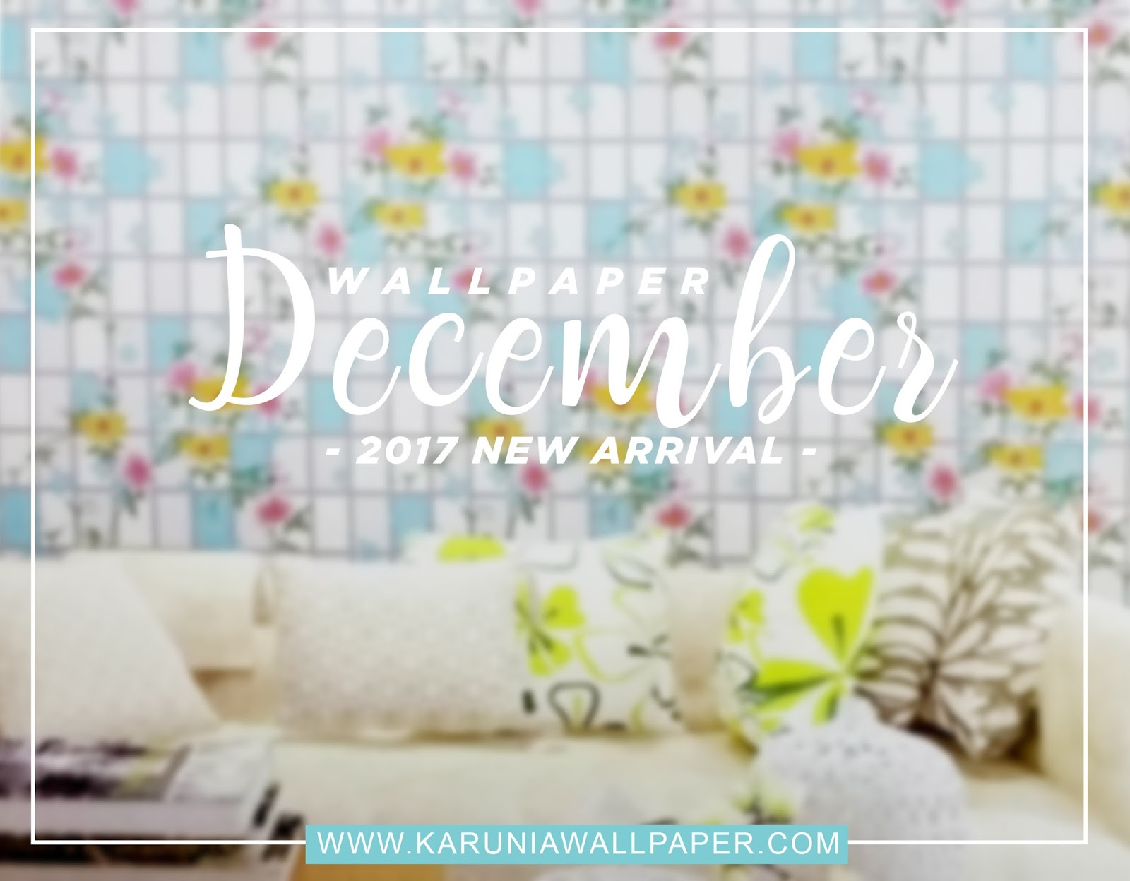 new arrival wallpaper dinding karuniawallpaper