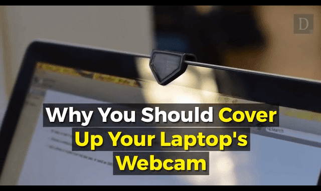 Why You Should Cover Up Your Laptop's Webcam