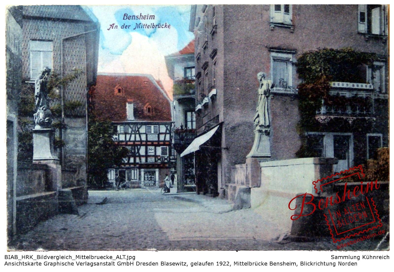 Ansichtskarte, gelaufen 1922, Mittelbrücke Bensheim, Graphische Verlagsanstalt GmbH Dresden-Blasewitz, Sammlung Kühnreich