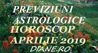 Astrologie horoscop aprilie 2019