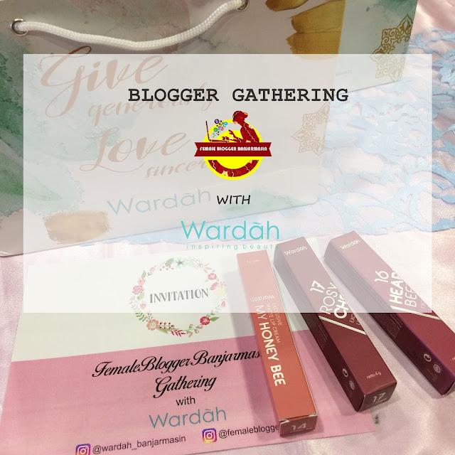Female Blogger Gathering with Wardah Banjarmasin