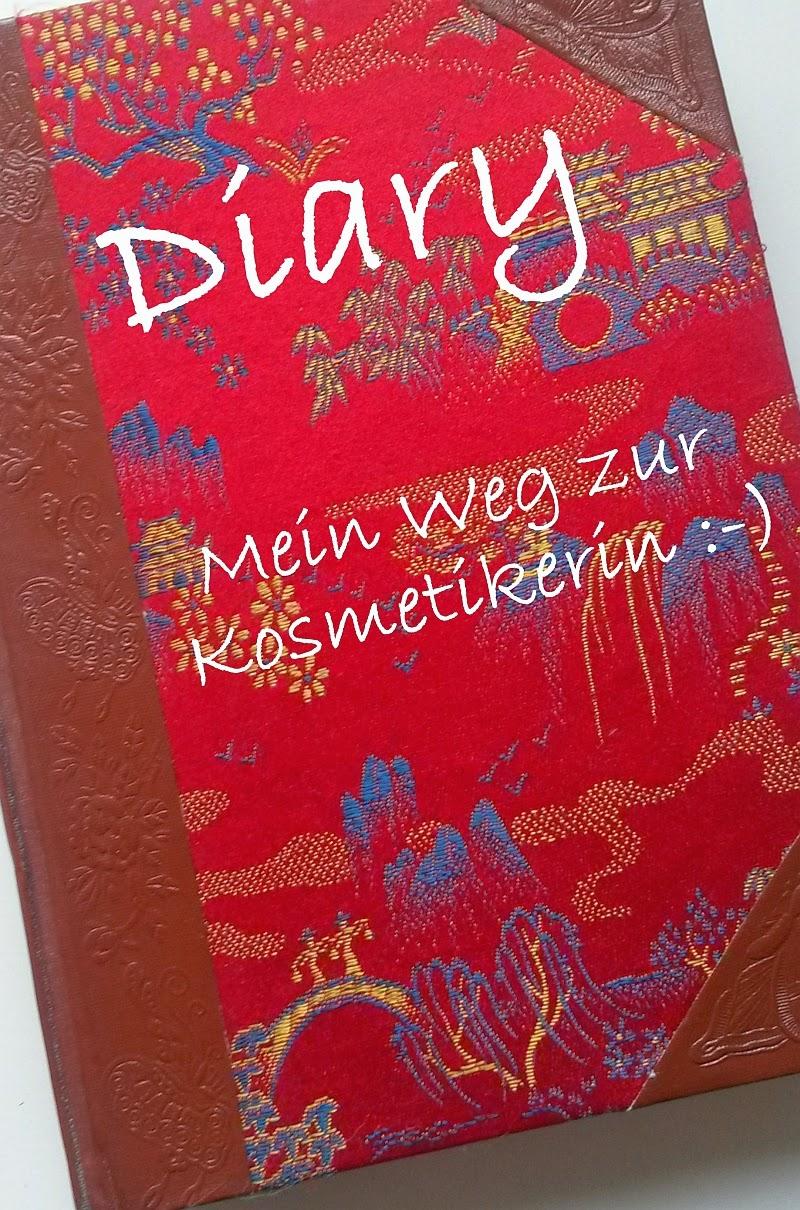 Diary, Kosmetikerin, Ausbildung, Nebenberuflich, ein Jahr, Ü40