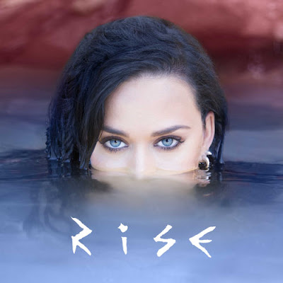 "KATY PERRY ""Rise"""