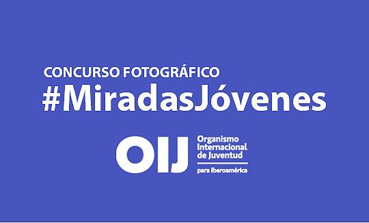 """Concurso de Fotografía """"Miradas Jóvenes"""""""