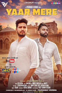 Yaar Mere Lyrics – Jagveer Gill | Parmish Verma Song