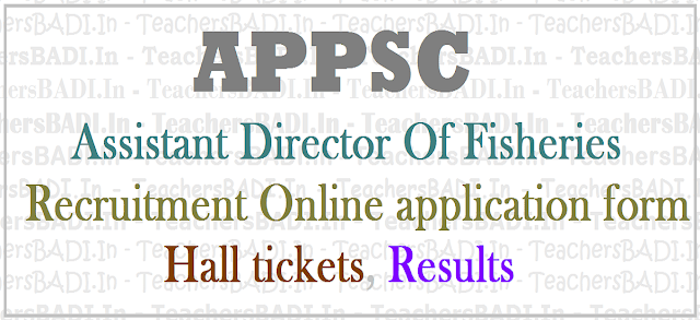 APPSC Assistant Director Of Fisheries,Recruitment,Apply online