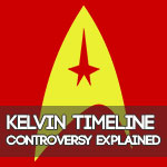 New Star Trek Movies Controversy Explained | Kelvin Timeline