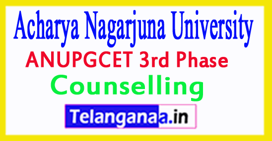 ANUPGCET 3rd Phase Counselling 2018
