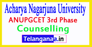 ANUPGCET 3rd Phase Counselling 2017