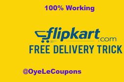 Flipkart Free Delivery Hack Trick
