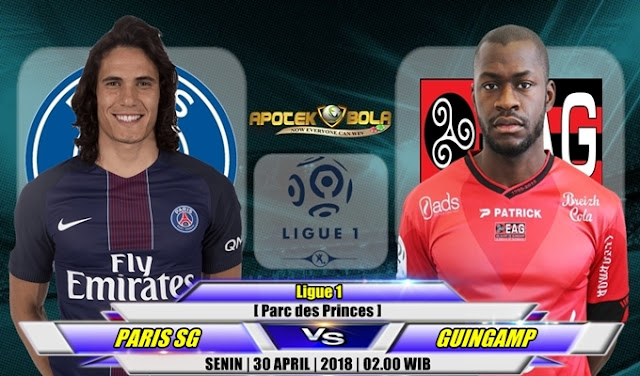 Prediksi Paris SG vs Guingamp 30 April 2018