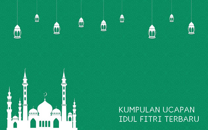 Kata Ucapan Selamat Idul Fitri 2020 Untuk Caption Dan Status