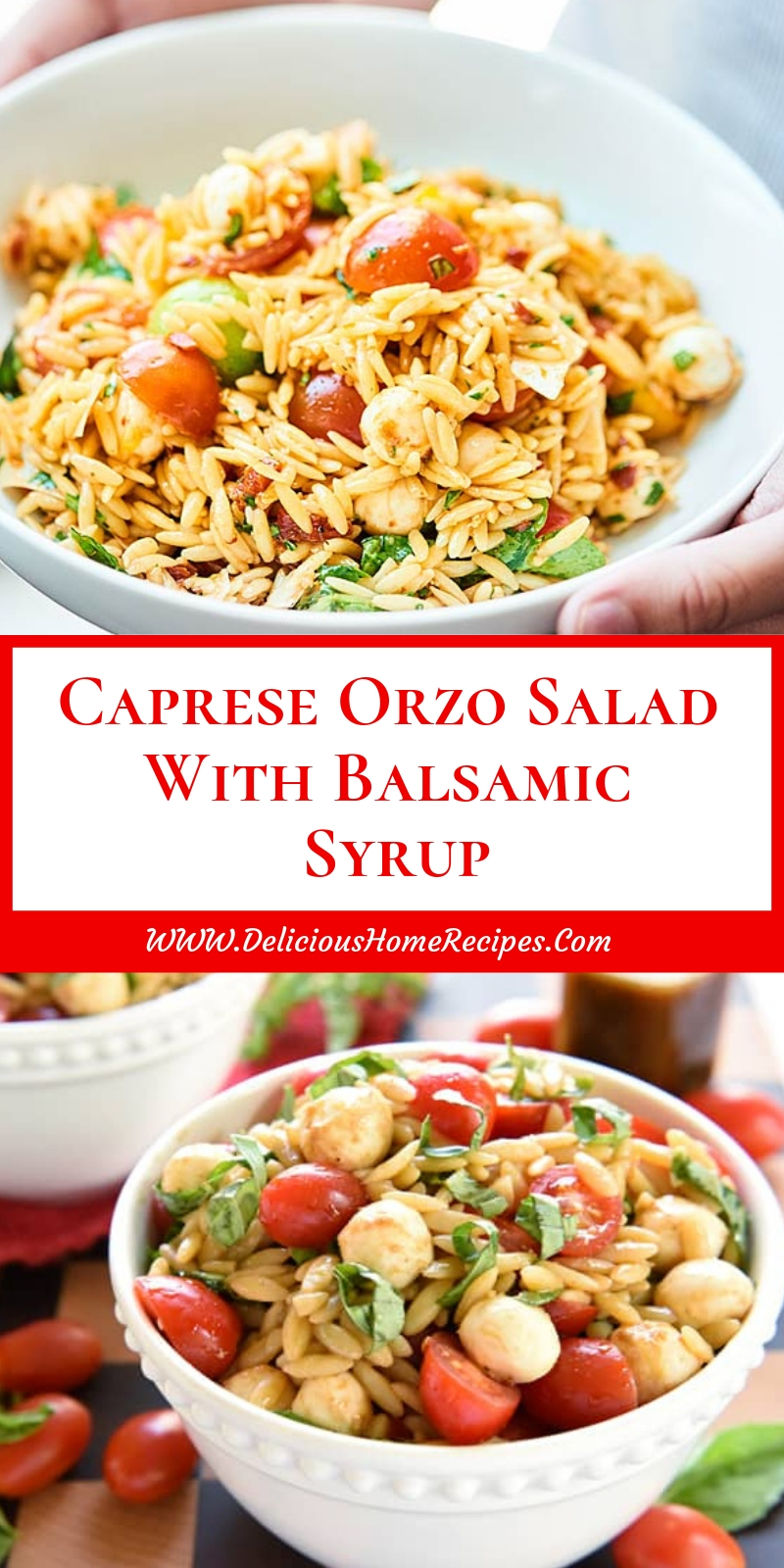 Caprese Orzo Salad With Balsamic Syrup
