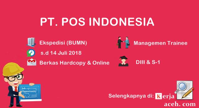 Lowongan kerja Aceh terbaru  DIII dan S1 PT Pos Indonesia Juli 2018