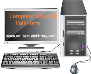 Computer Related Full-Forms
