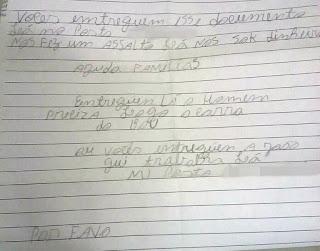 Assaltantes escrevem bilhete e revelam todo o histórico da ação