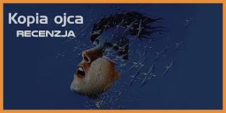 http://mechaniczna-kulturacja.blogspot.com/2016/02/philip-k-dick-kopia-ojca-recenzja.html