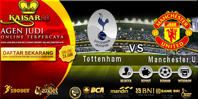 Prediksi Tottenham Hotspur vs Manchester United 1 Februari 2018
