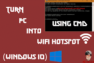 Turn PC into Wifi Hotspot using CMD