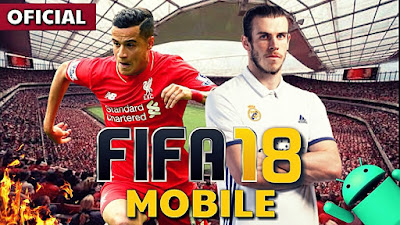 Download Game Fifa 18 Apk Mod Versi Terbaru