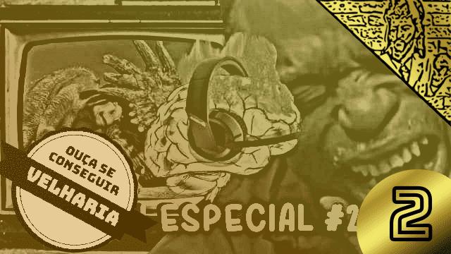 QN ESPECIAL #2 - Nostalgia pura!