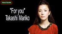 For you (Karaoke, Mp3, Minus One) By Takashi Mariko free download.