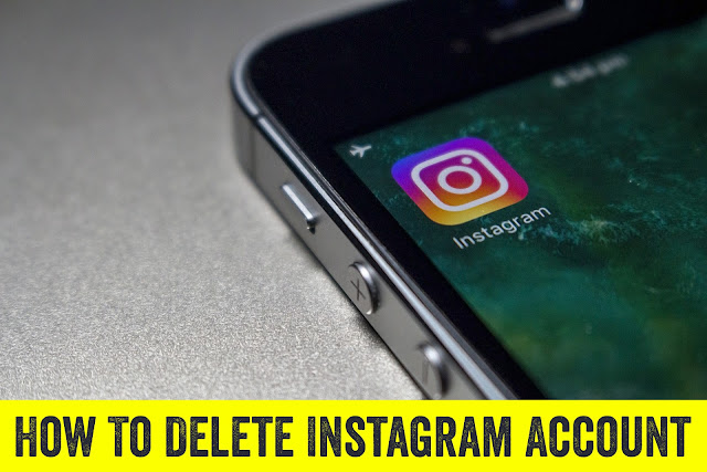 How To Delete Instagram Account In 2019